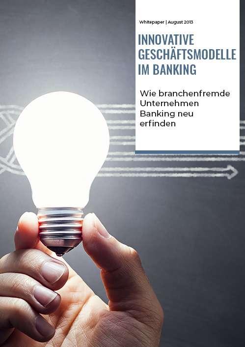 TME Whitepaper_Innovative Geschäftsmodell im Banking