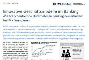TME Whitepaper_Innovative Geschäftsmodelle im Banking - Finanzieren_Beitrag