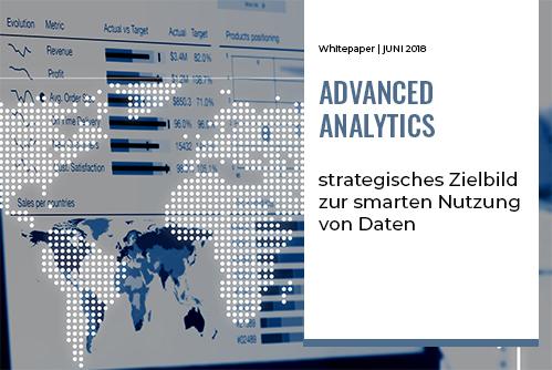 Advanced Analytics – strategisches Zielbild zur smarten Nutzung von Daten