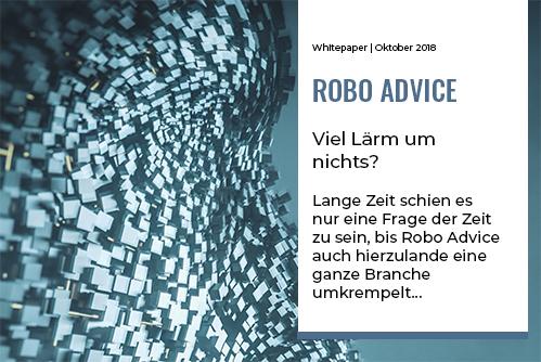 Robo Advice – viel Lärm um nichts?