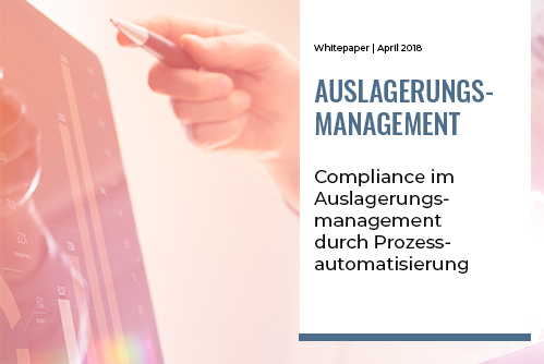 Compliance im Auslagerungsmanagement durch Prozessautomatisierung
