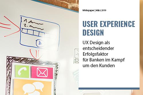 UX Design als entscheidender Erfolgsfaktor für Banken im Kampf um den Kunden
